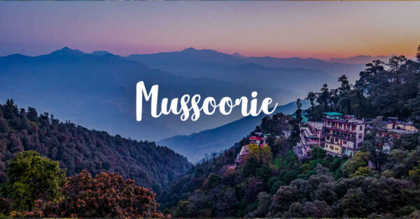 Best Places to Visit in Mussoorie | Tourist Places in Mussoorie