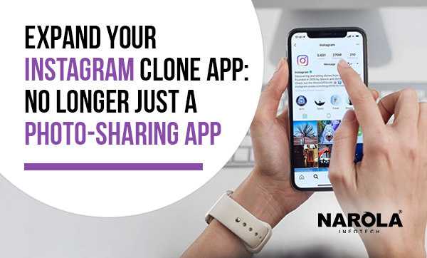 Expand Your Instagram Clone App No Longer Just A Photo-Sharing App