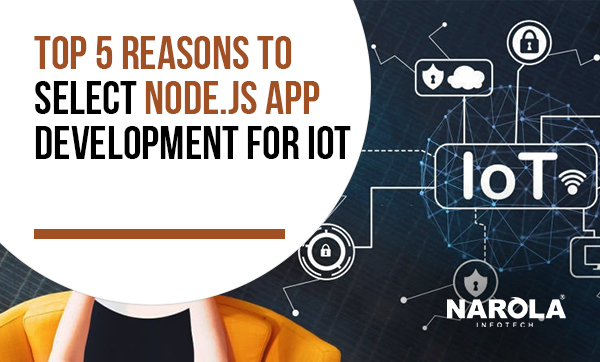 Top-5-Reasons-to-Select-Node.js-App-Development-for-IoT