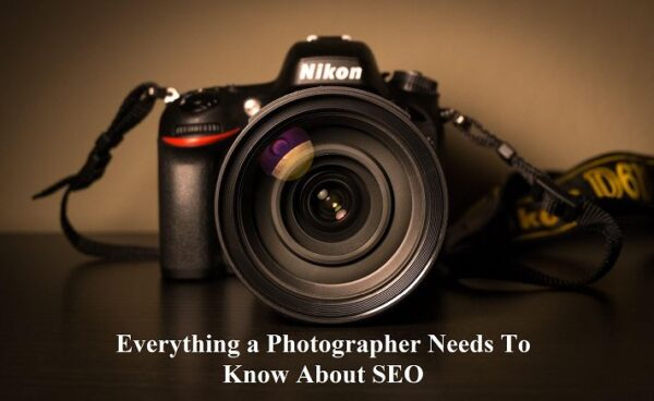 Everything Photographers Needs To Know About SEO