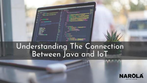 Understanding The Connection Between Java and IoT