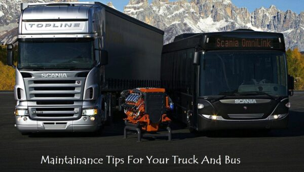 12 Maintenance Tips For Your Truck And Bus